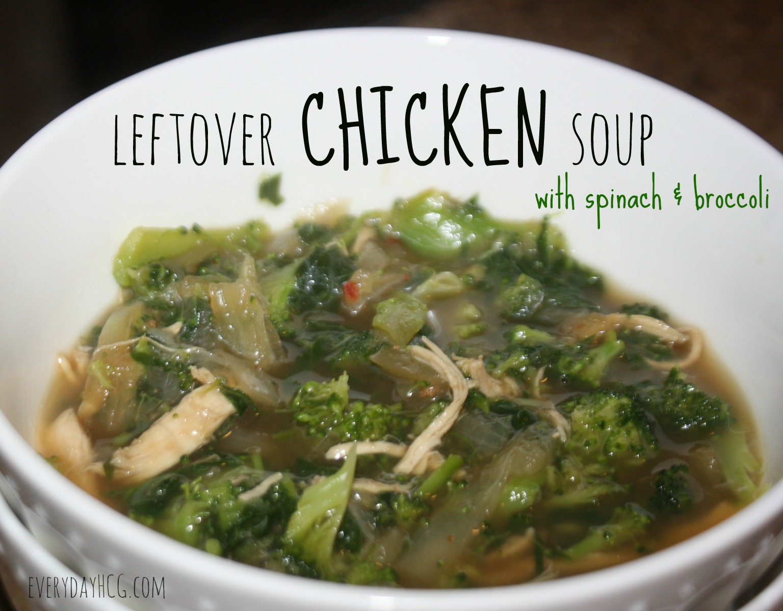 Leftover Chicken Soup