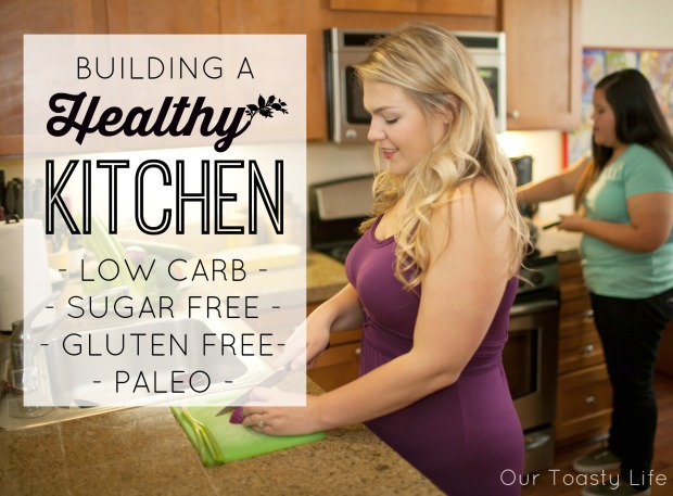 BUILDING A HEALTHY KITCHEN - ALL3